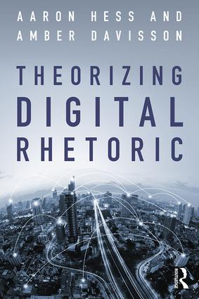 Theorizing Digital Rhetoric book cover