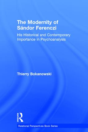 The heritage of Ferenczi's advances at the theoretical level