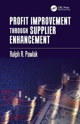 Profit Improvement through Supplier Enhancement: 1st Edition (Paperback) book cover