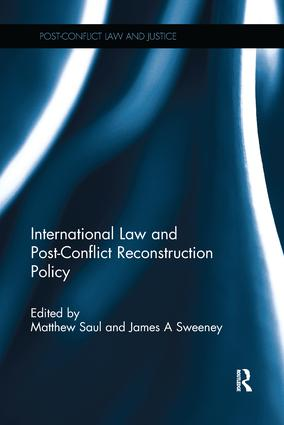 International Law and Post-Conflict Reconstruction Policy book cover