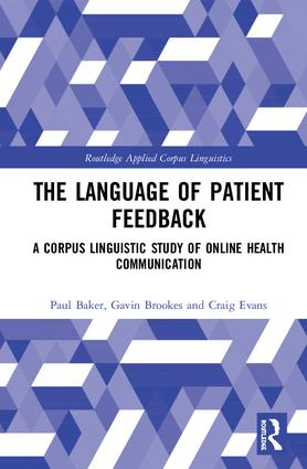 The Language of Patient Feedback: A Corpus Linguistic Study of Online Health Communication book cover