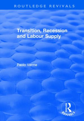 Transition, Recession and Labour Supply: 1st Edition (Hardback) book cover