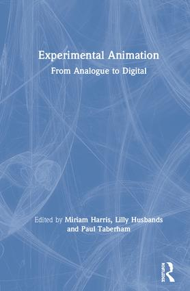 Experimental Animation: From Analogue to Digital book cover