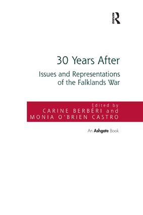 30 Years After: Issues and Representations of the Falklands War, 1st Edition (Paperback) book cover