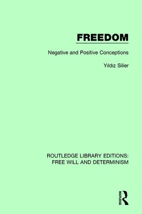 Freedom: Negative and Positive Conceptions book cover