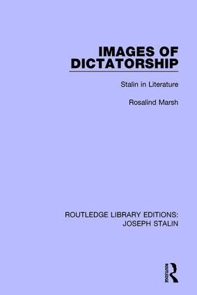 Images of Dictatorship (Routledge Library Editions: Joseph Stalin): Stalin in Literature book cover