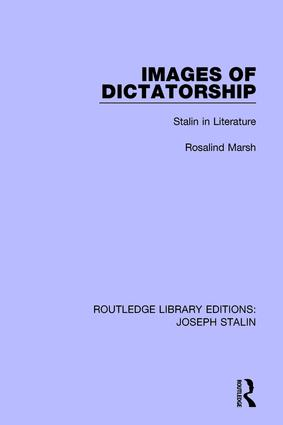Images of Dictatorship: Stalin in Literature, 1st Edition (Paperback) book cover