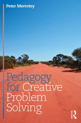 Pedagogy for Creative Problem Solving: 1st Edition (Paperback) book cover