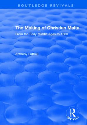 The Making of Christian Malta