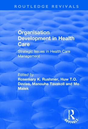 Organisation Development in Health Care: Strategic Issues in Health Care Management, 1st Edition (Hardback) book cover
