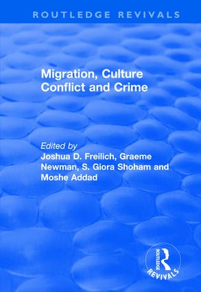 Migration, Culture Conflict and Crime: 1st Edition (Hardback) book cover