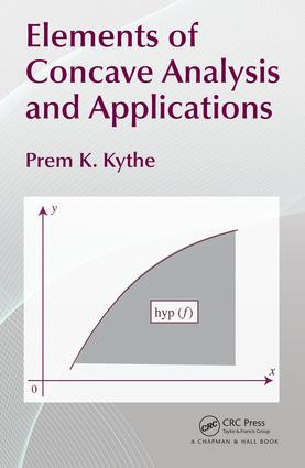Elements of Concave Analysis and Applications: 1st Edition (Hardback) book cover