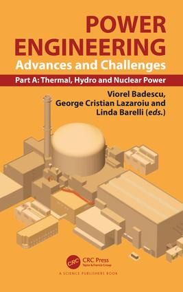 Power Engineering: Advances and Challenges, Part A: Thermal, Hydro and Nuclear Power, 1st Edition (Hardback) book cover
