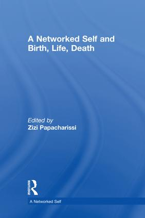 A Networked Self and Birth, Life, Death book cover