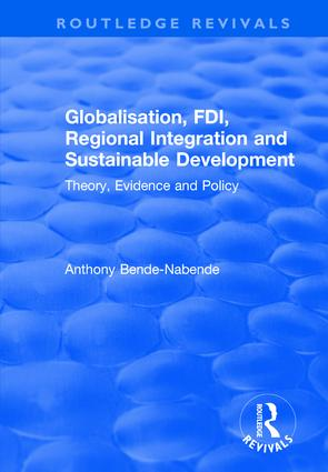Globalisation, FDI, Regional Integration and Sustainable Development: Theory, Evidence and Policy, 2nd Edition (e-Book) book cover