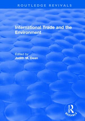 International Trade and the Environment: 1st Edition (Hardback) book cover