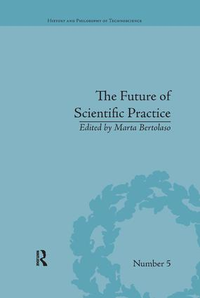 The Future of Scientific Practice: 'Bio-Techno-Logos' book cover