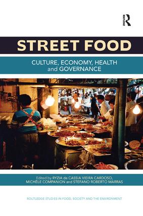 Street Food: Culture, economy, health and governance book cover