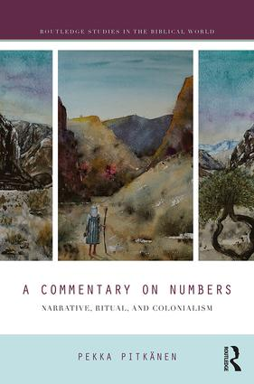 A Commentary on Numbers: Narrative, Ritual, and Colonialism, 1st Edition (Hardback) book cover