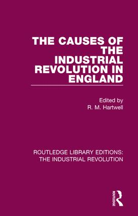 The Causes of the Industrial Revolution in England book cover