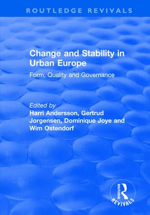Change and Stability in Urban Europe: Form, Quality and Governance, 1st Edition (Hardback) book cover