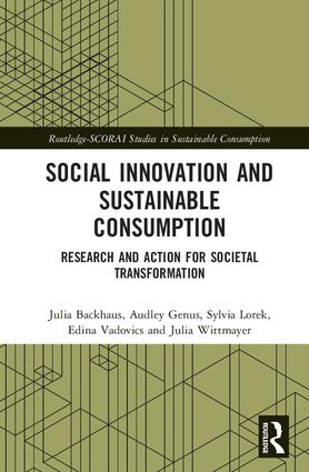 Social Innovation and Sustainable Consumption: Research and Action for Societal Transformation (Hardback) book cover