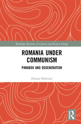 Romania under Communism: Paradox and Degeneration book cover