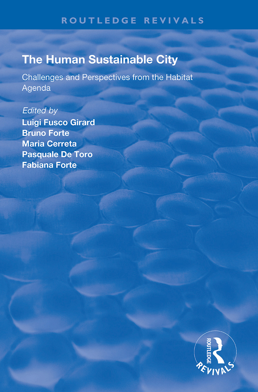 The Human Sustainable City: Challenges and Perspectives from the Habitat Agenda book cover