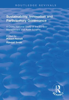 Sustainability, Innovation and Participatory Governance: A Cross-National Study of the EU Eco-Management and Audit Scheme book cover