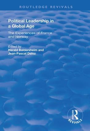 Political Leadership in a Global Age: The Experiences of France and Norway, 1st Edition (Hardback) book cover
