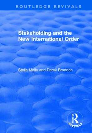 Stakeholding and the New International Order: 1st Edition (Hardback) book cover