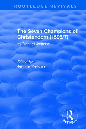 The Seven Champions of Christendom (1596/7): The Seven Champions of Christendom: The Seven Champions of Christendom, 1st Edition (Hardback) book cover