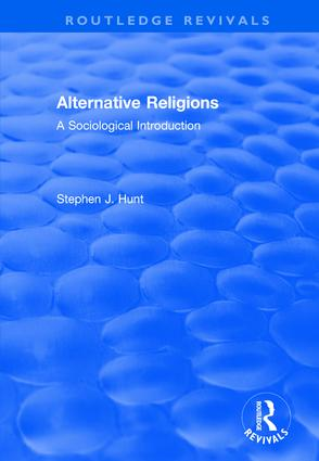 Alternative Religions: A Sociological Introduction, 1st Edition (Hardback) book cover