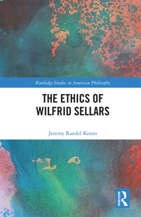 The Ethics of Wilfrid Sellars book cover