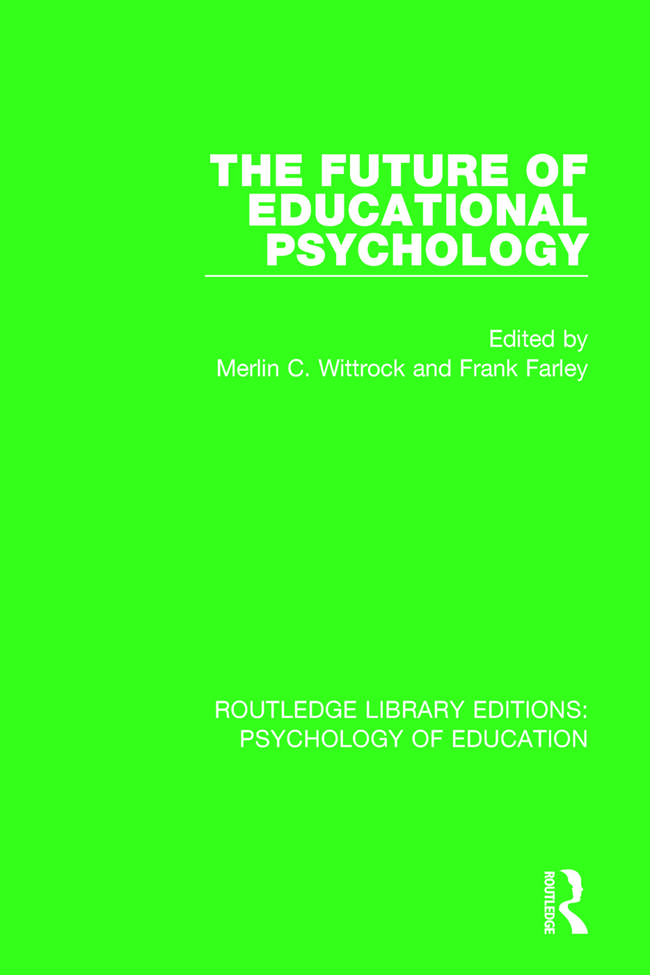 The Future of Educational Psychology