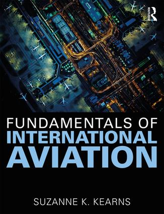 Fundamentals of International Aviation: 1st Edition (Paperback) book cover
