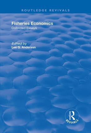 Fisheries Economics, Volume I: Collected Essays book cover