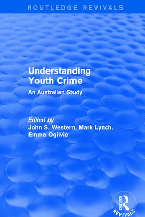 Understanding Youth Crime: An Australian Study, 1st Edition (Hardback) book cover