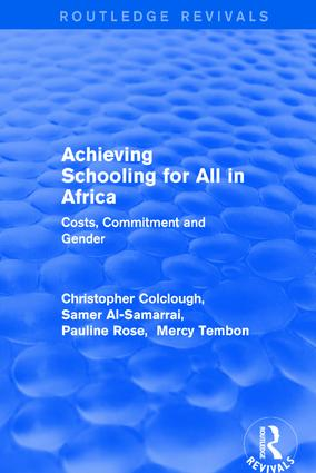 Revival: Achieving Schooling for All in Africa (2003): Costs, Commitment and Gender book cover