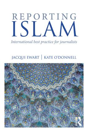 Reporting Islam: International best practice for journalists book cover