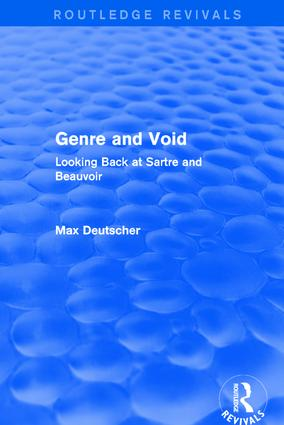 Genre and Void: Looking Back at Sartre and Beauvoir, 1st Edition (Hardback) book cover
