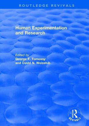 Human Experimentation and Research: 1st Edition (Hardback) book cover