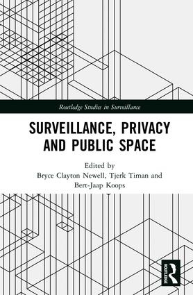 Surveillance, Privacy and Public Space book cover