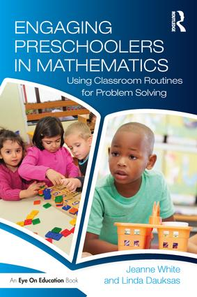 Engaging Preschoolers in Mathematics: Using Classroom Routines for Problem Solving book cover