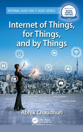 Internet of Things, for Things, and by Things: 1st Edition (Hardback) book cover