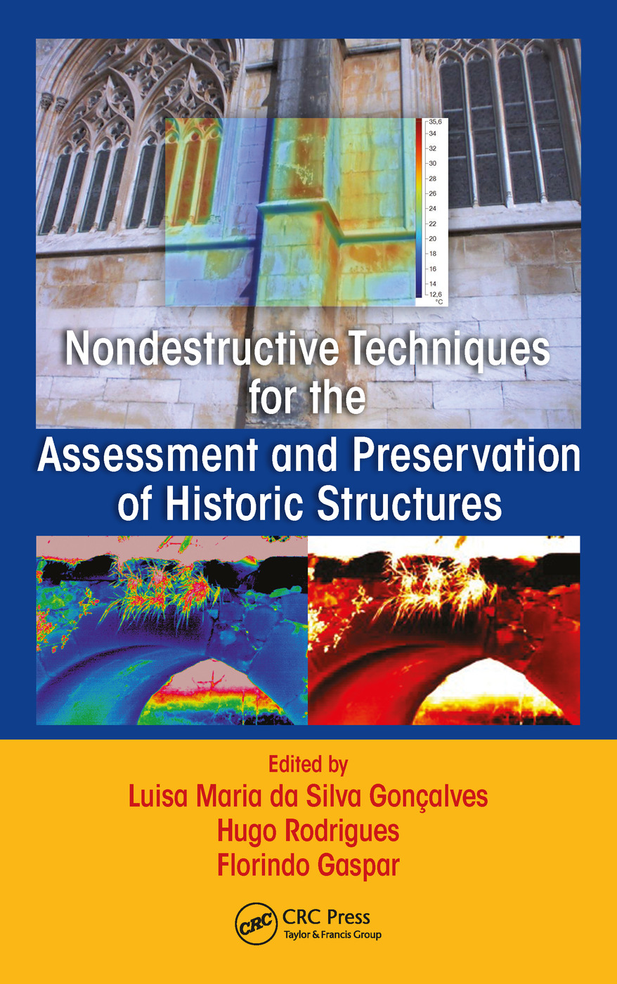Nondestructive Techniques for the Assessment and Preservation of Existent Constructions