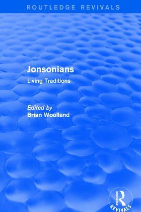Jonsonians: Living Traditions: 1st Edition (Hardback) book cover