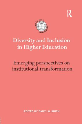 Diversity and Inclusion in Higher Education: Emerging perspectives on institutional transformation book cover