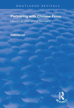 Partnering with Chinese Firms: Lessons for International Managers, 1st Edition (Hardback) book cover