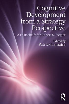 Cognitive Development from a Strategy Perspective: A Festschrift for Robert Siegler book cover